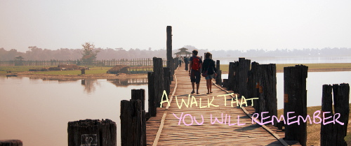 A Walk along U Bein Bridge